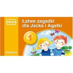 Łatwe zagadki Jacka i Agatki 1
